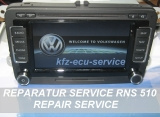 Reparatur-Service VW RNS-510 Touchscreen Display ohne Funktion defekt